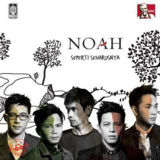 Album NOAH - Seperti Seharusnya - Album Lengkap 2012